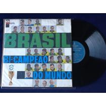 Brasil Bi Campeao Do Mundo Pele Seus Gols Lp Disco Vinil