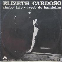 Elizeth Cardoso Lp Vinil Zimbo Trio Jacob Do Bandolim I I