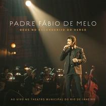 Cd Padre Fabio De Melo Deus No Esconderijo Do Verso Ao Vivo