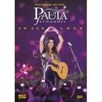 Box Dvd + Cd Paula Fernandes - Um Ser Amor - Multishow