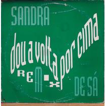 Lp (031) - Disco Mix - Sandra De Sá - Dou A Volta Por Cima