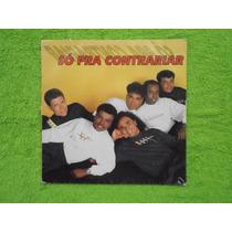 Lp Só Para Contrariar P/1993