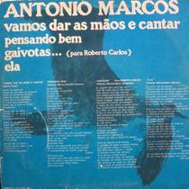Antonio Marcos Vamos Dar As Mãos E Canta Compacto Vinil Raro