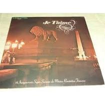Lp Je Taime - 14 Inesquecíveis Super Sucessos Da Música...