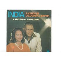 Lp Carolina E Robertinho Interpretando Cascatinha E Inhana