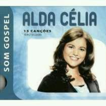 Cd - Alda Célia - Som Gospel - 15 Canções Original Lacrado