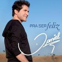 Daniel - Pra Ser Feliz (cd Original E Lacrado)
