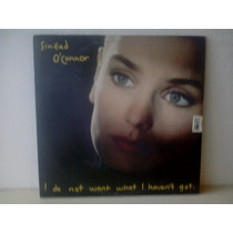 Lp Sinead O Connor - I Do Not Want What I Haven - C/encarte