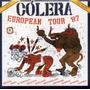Cólera - European Tour 87 (edição Digipack - Cd Lacrado)