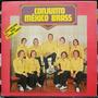 Lp Vinil - Conjunto México Brass - Verde Vinho - 1979