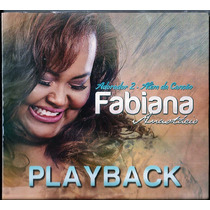 Playback Fabiana Anastácio - Adorador 2 - Além Da Canção
