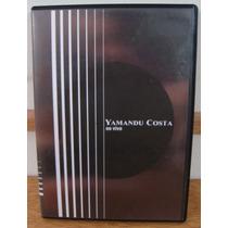 Dvd Yamandu Costa Ao Vivo Violão Instrumental Mpb Sesc 2005
