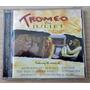 Tromeo & Juliet - Trilha Sonora Original - Cd Imp - F Grátis