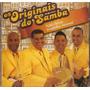 Cd Os Originais Do Samba - Não Deixa O Samba Morrer - Novo**