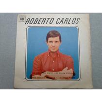 Compacto Vinil Roberto Carlos - É Proibido Fumar