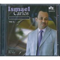 Cd Ismael Carlos - Clássicos Da Harpa E Outros - Vol 1 [pb]