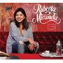 Roberta Miranda * Sorrir Faz A Vida Valer * Cd Original