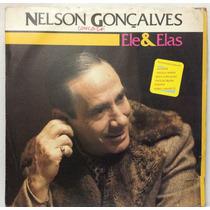 Lp Nelson Gonçalves - Ele & Elas - 1984 - Rca Vik