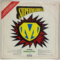 Lp Novela Supermanoela - Internacional - 1974 - Som Livre