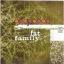 Fat Family Cd