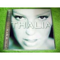 Cd Thalia - Amor A La Mexicana (edicion Americana 1997) Raro