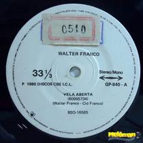 Walter Franco 1980 Vela Aberta Tire Os Pés Do Chão Compacto