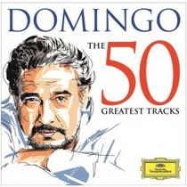 Cd Duplo Placido Domingo- The 50 Greatest Hits*novo/lacrado*