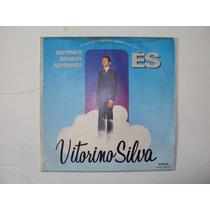Lp Evengélico Vitorino Silva És