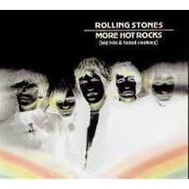 Rolling Stones: More Hot Rocks (big Hits & Fazed Cookies)