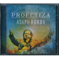 Cd Asaph Borba - Profetiza [original]