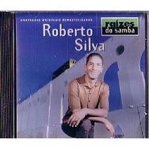 Cd Roberto Silva - Raizes Do Samba (usado/otimo)