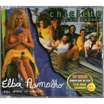 Elba Ramalho Chiclete Com Banana Cd Single Promo - Raro