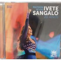 Cd Ivete Sangalo - Multishow Ao Vivo 20 Anos