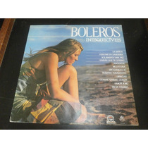 Lp Boleros Inesquecíveis Vol.1, Disco Vinil, Ano 1984
