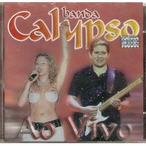 Cd Banda Calypso - Ao Vivo - Novo***