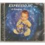 Cd Expresso Hc Hardcore - O Estopim ( Lacrado )