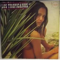 Lp / Vinil Pop Inter: Los Tropicanos - Vol.10 - 1974