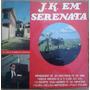 Lp Jk E Grupo De Seresta De Diamantina Jk Em Serenata 1970