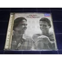 Cd - Edu Lobo & Chico Buarque - Álbum De Teatro