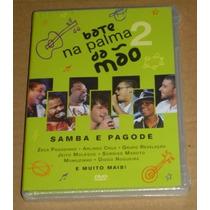 Bate Na Palma Da Mão 2 Samba E Pagode Dvd Novo E Lacrado