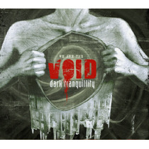 Dark Tranquility - We Are The Void ( Importado )