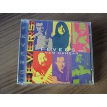 Cd The Fevers 98 Vem Dançar Produto Lacrado