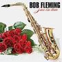Cd Bob Fleming - Sax In Love (moacir Silva) (novo-lacrado)