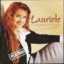 Playback Lauriete - O Segredo É Louvar * Original