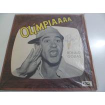 Lp Ronald Golias - Olímpiaaa - Solp.40.239 - Tv Record