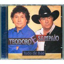 Cd Teodoro & Sampaio - Tudo De Bão - (cd Lacrado)
