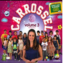 Cd Carrossel Volume 3 Remixes Lacrado