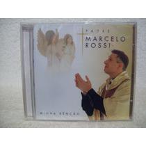 Padre Marcelo Rossi - Minha Benção - Cd Novo Lacrado