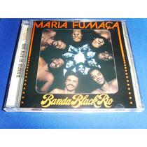 Cd - Banda Black Rio - Maria Fumaça