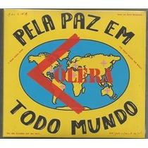 Cólera - Pela Paz Em Todo Mundo -(digipak) - (nac)